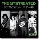 """The Mystreated 7"""" Don't Do That/ SFTRI 60s garage ~ FREE SHIPPING not cd"""