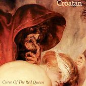 Croatan CD Curse of the Red Queen  $7.99 ~ FREE SHIPPING MAN's RUIN OOP kozik
