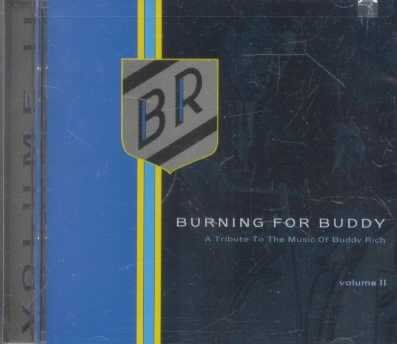 VA: Burning for Buddy Rich Vol II Tribute CD $7.99 ~ FREE SHIPPING