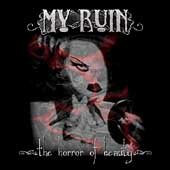 My Ruin CD The Horror of Beauty $8.99 ~ FREE SHIPPING  w/Tairrie B manhole