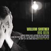 William Shatner CD Has Been NEW  $8.99 ~ FREE SHIPPING w/ Aimee Mann, Ben Folds, Henry Rollins