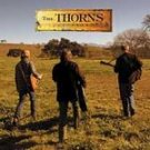 The Thorns CD  $9.99 ~ FREE SHIPPING = Matthew Sweet Shawn Mullins Pete Droge