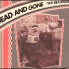 Dead and Gone CD & The Beautician   GSL $12.99 ~ FREE SHIPPING