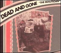 Dead and Gone CD & The Beautician | GSL $12.99 ~ FREE SHIPPING