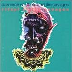 Barrence Whitfield CD Ritual $9.99 ~ FREE SHIPPING of the Savages SOUL/FUNK w/Ben Vaughn ORIG ISSUE