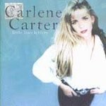 Carlene Carter CD Little Love Letters ~ FREE SHIPPING~ $9.99 w/ Dave Edmunds, Jim Lauderdale, NRBQ