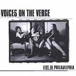 Voices on the Verge CD Live ~ FREE SHIPPING~ $7.99 in Philadelphia