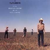 The FlatLanders CD ~ FREE SHIPPING~ $8.99 More a Legend w/ JIMMIE DALE GILMORE joe ely BUTCH HANCOCK