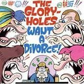 The Gloryholes CD Want a Divorce  ~ FREE SHIPPING~ $8.99 dirtnap records Pete Bagge art work Hate
