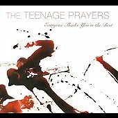 The Teenage Prayers CD  ~ FREE SHIPPING~ $8.99 Everyone Thinks You're the Best