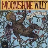 Moonshine Willy CD Pecadores  ~ FREE SHIPPING~ $9.99 BLOODSHOT alt country