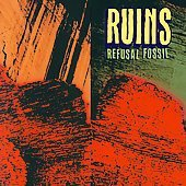 Ruins CD Refusal Fossil  ~ FREE SHIPPING~ $9.99 JAP AVANT NOISE the boredoms
