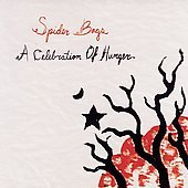 Spider Bags CD A Celebration of Hunger  ~ FREE SHIPPING~ $9.99 Birdman Recs souther alt