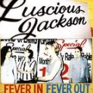 Luscious Jackson CD Fever In  ~ FREE SHIPPING~ $9.99 Fever Out w/ EmmyLou Harris