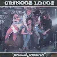FREE SHIPPING~ $29.99 ~ Gringos Locos CD Punch Drunk RARE 80s METAL