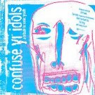 FREE SHIPPING~ $9.99 ~ Sonic Youth Tribute CD Confuse Yr Idols w/ ELF POWER TUB RING ++