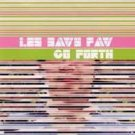 FREE SHIPPING~ $9.99 ~ Les Savy Fav CD Go Forth
