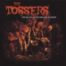 FREE S&H~ $9.99 ~ THE TOSSERS cd THE VALLEY OF THE SHADOW OF DEATH celtic punk ala pogues