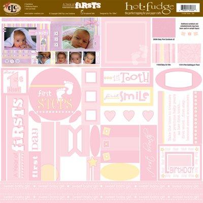 TLC HOT FUDGE Firsts - Baby Girl 12 x12 Kit