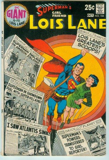 SUPERMAN GIRL FRIEND LOIS LANE #104 (1970) BRONZE AGE
