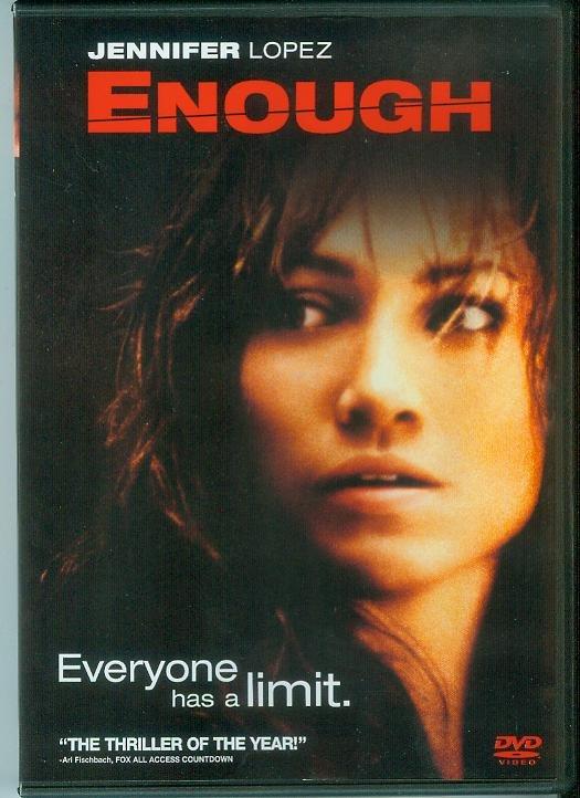 ENOUGH (2002) (PLAYED ONCE) JENNIFER LOPEZ
