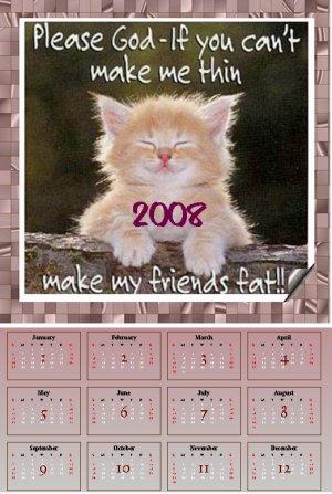 Please God Make my Friends Fat Calendar