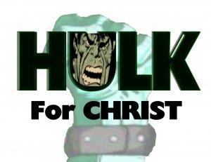 Hulk for Christ T-Shirt