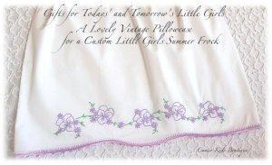 Emily - Pillowcase Dress - Custom Made - Vintage Baby and Little Girls Dresses