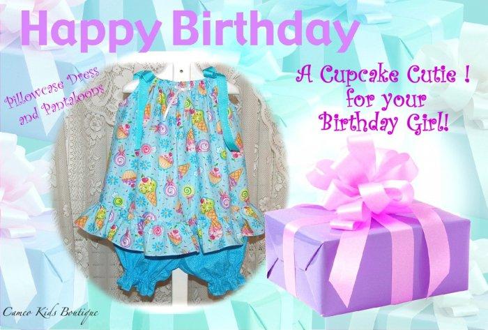 Cupcake Cutie - Pillowcase Dress - Pantaloons - Birthday Dress