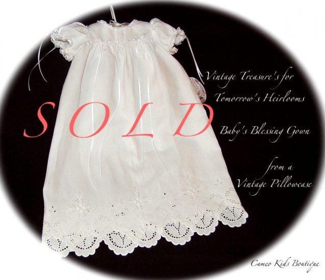 Christening Dress - Vintage - Pillowcase Dress - Infant  - Blessing Gown - Baptism Gown