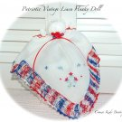 Patriotic - Vintage Hankerchief Doll - Hanky Doll - Church Doll - Heirloom Gifts