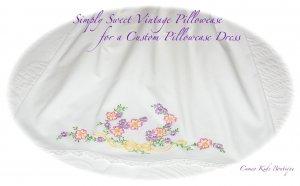 Cheri - Pillowcase Dress - Custom Made - Vintage Recreations