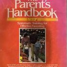 The Parent's Handbook: Systematic Training for Effective Parenting (Paperback)