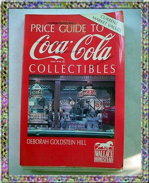 Coca Cola Collectibles Price Guide 1991