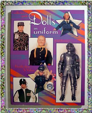 Dolls in Uniform Collectors Guide Identification Values