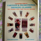 Cartoon and Promotional Drinking Glasses Guide 1990