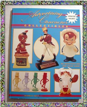 Advertising Character Collectible Guide 1993 1997 Value