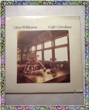 Don Williams Cafe Carolina  LP Album  NIP