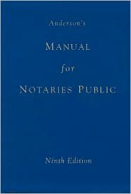 Anderson's Manual for Notaries Public 9th ed. *NEW*
