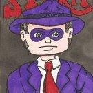 Wil Eisner's The Spirit Cartoon Sketch Card ACEO ATC