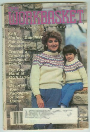 Workbasket September 1984 Knit, Crochet, Tatting, Sewing, Quilting, Crafts, Foods, Gardening