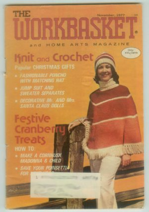 Workbasket November 1977 Knit, Crochet, Tatting, Crafts, Foods, Gardening