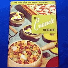 Casserole Cookbook Culinary Arts Cook Book Vintage One Dish Recipes Pamphlet 1956
