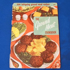 Ground Meat Cookbook Culinary Arts Cook Book Vintage Recipe Pamphlet 1955 Burgers, Loaves, Mincemeat