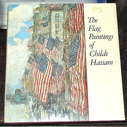 Flag Paintings of Childe Hassam Impressionist Patriotic United States Flags HC/DJ