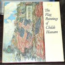 Flag Paintings of Childe Hassam Impressionist Patriotic United States Flags HC/DJ