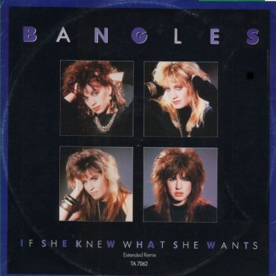 "Bangles If She Knew What She Wants 12"""" Single"