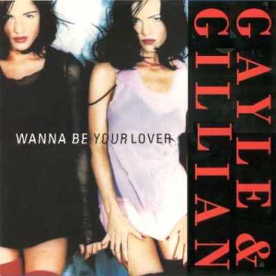 "Gayle & Gillian Wanna Be Your Lover 12"""" Singl"