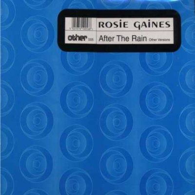 """Rosie Gaines After The Rain 12"""""""" Single"""