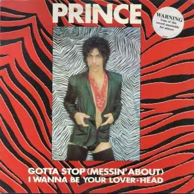 "Prince Gotta Stop (Messin' About) 12"""" Single"
